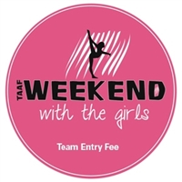 Team Entry Fee : Weekend with the Girls