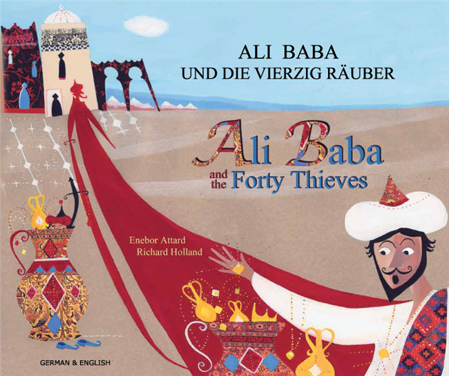 Ali Baba The Forty Thieves Bilingual Children S Folktales Multicultural Books