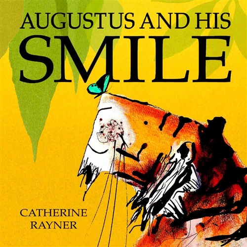 Augustus and His Smile - Bilingual Book in Arabic, Farsi, French, Spanish, Vietnamese, and many other languages. Multicultural book for children.