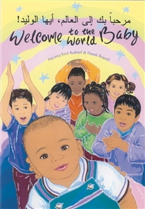 Welcome to the World Baby - Multicultural picture book in Spanish, Arabic, Polish and more. One of the best children's books about diversity.