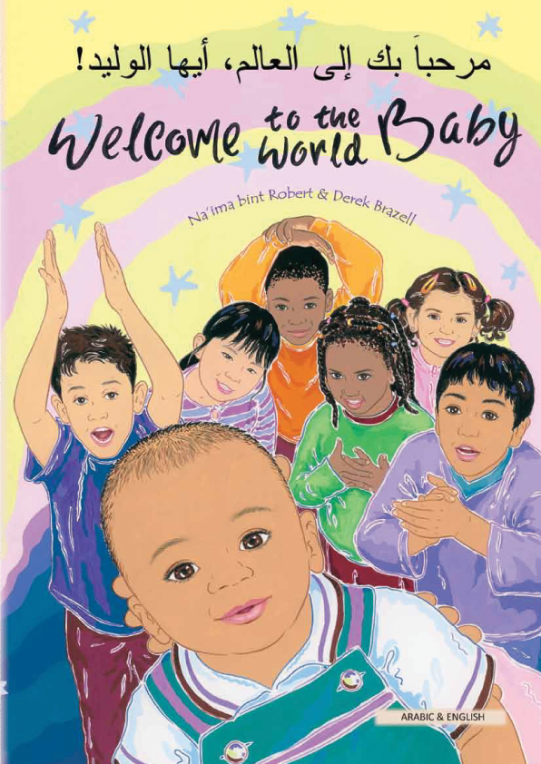 Welcome to the World Baby - One of the best children's books about diversity in Spanish, Arabic, Polish and more.
