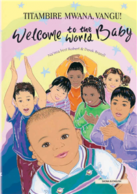 Welcome to the World Baby - One of the best children's books about diversity in Spanish, Arabic, Polish and more