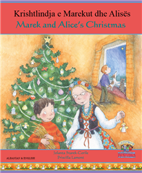 Alice and Marek's Christmas (Alice and Marek's Christmas) - Bilingual Book