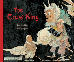 The Crow King - Bilingual Folktale available in Albanian, Gujarati, Portuguese, Somali, Urdu, and many other languages. Folktale for multicultural students