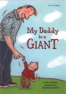My Daddy is a Giant - Bilingual children's book in Bengali, Bulgarian, Italian, Polish, Turkish, Twi, and many other languages.  Multicultural book for preschoolers.