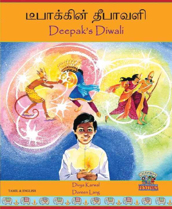 Deepak's Diwali - Diverse children's book available in Arabic, French, Hindi, Nepali, Panjabi, Tamil, and many other languages. This bilingual children's book that helps celebrate diversity.