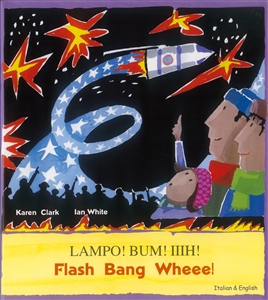 Flash Bang Wheee! - Bilingual Book