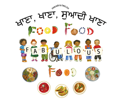 Food, Food, Fabulous Food - Bilingual Children's Book available in Arabic, Farsi, French, Italian, Polish, Spanish, Urdu, and many more languages. Great story for diverse classrooms.