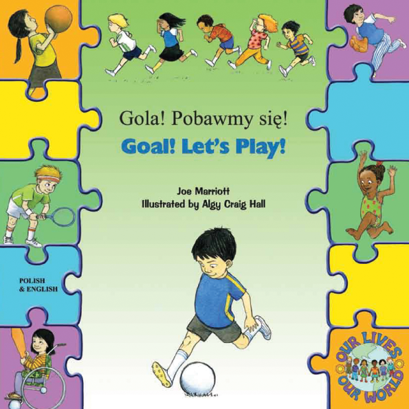 Goal! Let's Play! - Bilingual children's book about diversity in Arabic, Bengali, French, Polish, Russian, Spanish, and more. Best multicultural children's book