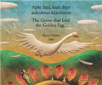 Goose Fables (The Goose that Laid the Golden Egg) - Bilingual Book in Arabic, Bengali, Chinese Simplified, French, Hebrew, Lithuanian, and many other languages. Great children's book about diversity.