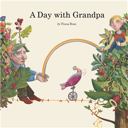 A Day with Grandpa - bond between a child and elderly grandfather. Poetic dual language book.