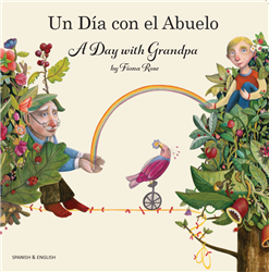 A Day with Grandpa (Bilingual Children's Book)
