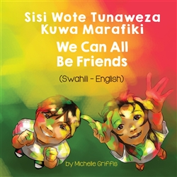 We Can All Be Friends - Bilingual diverse children's book available in many languages