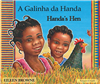 Handa's Hen - Multicultural children's book in Albanian, Chinese (Cantonese), French, Portuguese, Russian, Swahili, Urdu, and many other languages.  Inspiring story for diverse classrooms!