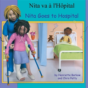 Nita Goes To Hospital - Bilingual Book in Arabic, Farsi, German, Korean, Panjabi, Russian, and many other languages. Inspiring story for diverse classrooms.