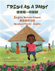 A Multicultural Book of English Nature Idioms with Idiom Definitions and Examples
