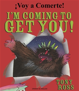 I'm Coming to Get You - Bilingual book for children available in Arabic, Bulgarian, French, Haitian Creole, Lithuanian, Polish, Russian, and many other languages. Great for use a foreign language teaching resource.