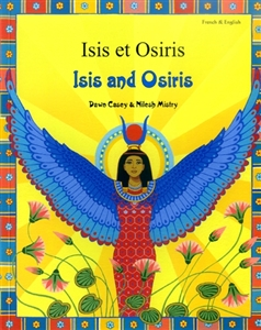 Isis and Osiris - Bilingual children's book in Albanian, Croation, Greek, Hindi, Italian, Portuguese, Russian, Spanish, Turkish, and more. Bilingual folktale for multicultural classrooms