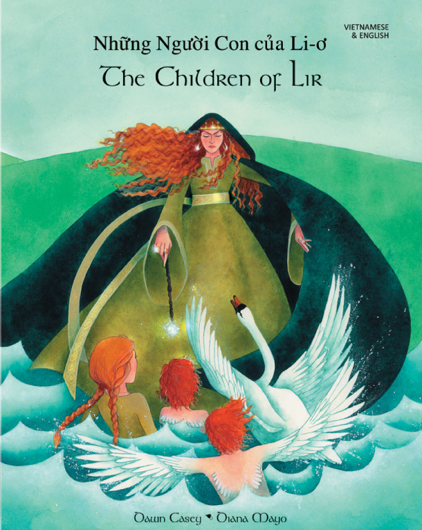 The Children of Lir - Bilingual Children's Book - Celtic multicultural myth in Albanian, Czech, German, Irish, Polish, Tamil, Vietnamese, and many other languages. Folk tale for multicultural students.
