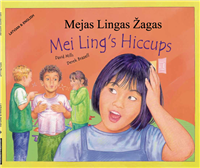 Mei Ling's Hiccups - Dual language book in Spanish, Arabic, Chinese (Mandarin), Japanese, Latvian, Polish, and more..Great for culturally responsive teaching in diverse classrooms.