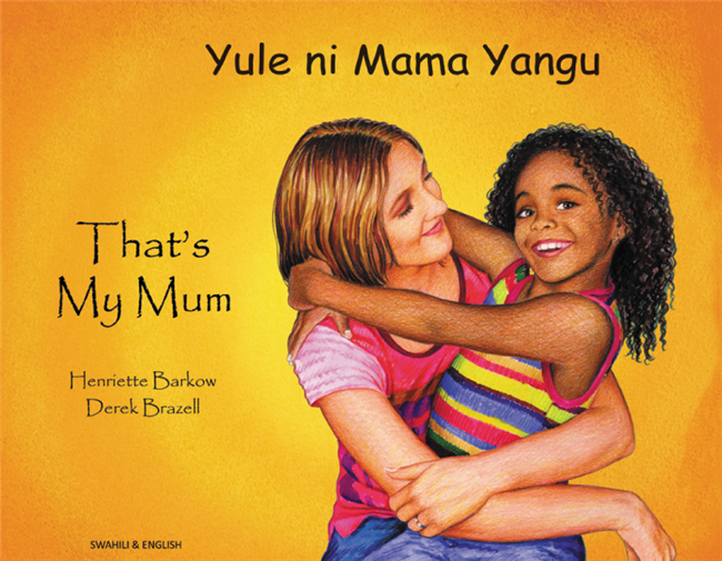 That's My Mum - Children's Book about Diversity in Spanish, Albanian, Arabic, French, Gujarati, Italian, Polish, Portuguese, and many more languages. Multicultural Books supports Culturally Responsive Teacing.