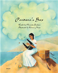 Pandora's Box - Bilingual Children's Book in Spanish, Greek, Arabic, Chinese, Czech, Italian, Gujarati, Portuguese, and many other languages. Classic Bilingual Myth for Diverse Classrooms.