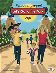 Let's Go to the Park Bilingual Board Book for Preschool in English with Chinese, Farsi, French, Italian, Kurdish, Panjabi, Polish, Portuguese, Russian, Somali, Spanish, Turkish and Urdu