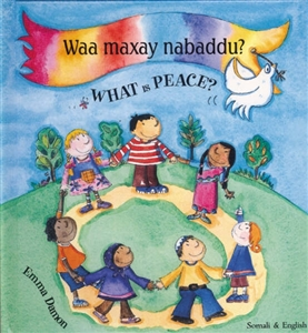 What is Peace? - Bilingual Picture Book available in Bengali, Irish, Tamil, Urdu, and other languages.  Multicultural book for kindergarten.