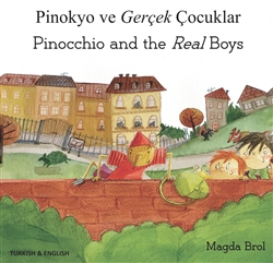 Bilingual Folktale for Kids - Pinocchio and the Real Boys is available in Arabic, Chinese, French, Somali, Spanish. Swedish.