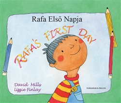 Rafa's First Day - Bilingual Children's Book in Spanish, Chinese, Arabic, French, Haitian Creole and many other languages. Great story for newcomers.