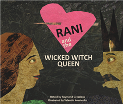 Rani and the Wicked Witch Queen - Bilingual children's book in Bulgarian, Hungarian, Lithuanian, Polish, and more. Fascinating multicultural folktale for diverse classrooms.
