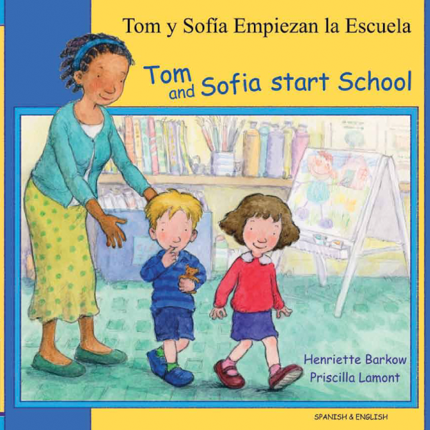 Tom and Sofia Start School - Bilingual children's book in Arabic, Bengali, Farsi, German, Japanese, Polish, Spanish, Urdu, and many other foreign languages.  Great children's books for the first day of school!