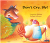 Don't Cry Sly!-English Big Book - Bilingual Book
