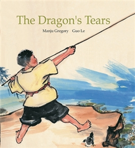 The Dragon's Tears - Bilingual kids book in Arabic, French, Portuguese, Somali, Spanish, Tamil, Turkish, and more. Culturally diverse children's books