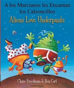 Aliens Love Underpants - Bilingual Children's Book in Arabic, Chinese , Farsi, Portuguese, Turkish and many other languages. Great bilingual book for preschool and kindergarten!