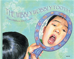 The Wibbly Wobbly Tooth - Bilingual children's book that helps celebrate diversity. Available in Albanian, French, German, Hindi, Italian, Polish, Spanish, Tamil, and more.