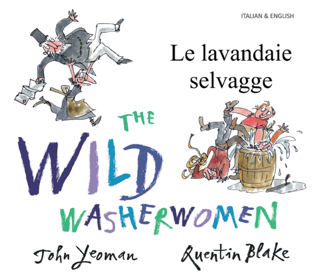 The Wild Washerwomen - Bilingual children's book available in Arabic, Chinese, Czech, Haitian Creole, Nepali, Polish, Russian, Spanish, and many diverse languages.  Great for teaching English as a Second Language and foreign languages.