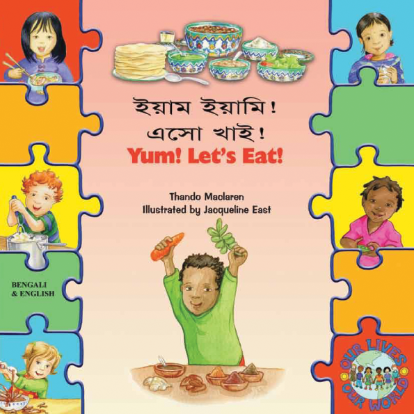 Yum! Let's Eat! - Children's Book About Diversity in Arabic, Bengali, French, Polish, Portuguese, Spanish, Urdu, and many more foreign languages.