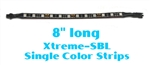 "Xtreme-SBL 8"" Single Color LED Accent Light Strip"