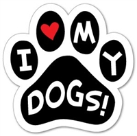 I Love My Dogs Paw Magnet for Car or Fridge