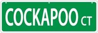"Cockapoo Street Sign ""Cockapoo Ct"""
