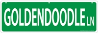 "Goldendoodle Street Sign ""Goldendoodle Ln"""