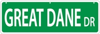 "Great Dane Street Sign ""Great Dane Dr"""