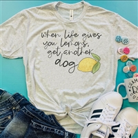 When Life Gives you Lemons Get Another Tee Shirt