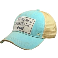 Hat Hold My Drink While I Pet This Dog Cap