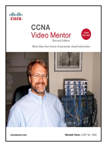 CCNA Video Mentor: (CCNA Exam 640-802) (Video Learning), 2nd Edition