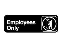 "Royal Industries ""Employees Only"" Sign, (ROY 394506)"