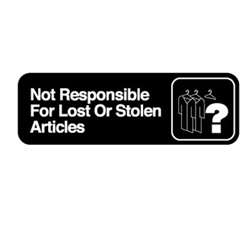 "Royal Industries ""Not Responsible for Lost/Stolen Articles"" Sign, (ROY 394532)"