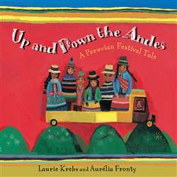 Up And Down The Andes A Peruvian Festival Tale, BBK9781846864681
