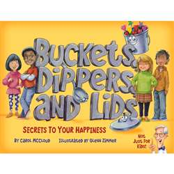 Buckets Dippers And Lids Secrets To Your Happiness, BUC9781945369018
